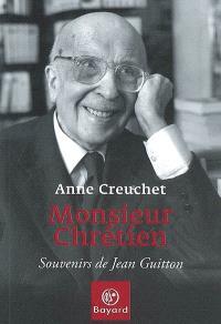 Monsieur chrétien : souvenirs de Jean Guitton