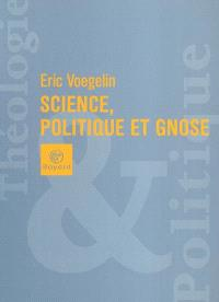 Science, politique et gnose
