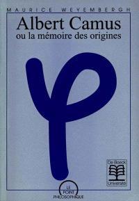Albert Camus ou La mémoire des origines