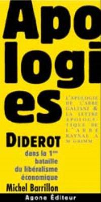 Apologies. Précédé de Diderot dans la première bataille du libéralisme