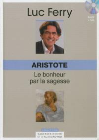 Aristote : le bonheur par la sagesse