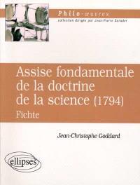 Assise fondamentale de la doctrine de la science (1794), Fichte