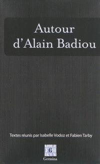 Autour d'Alain Badiou