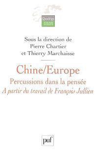 Chine-Europe, percussions dans la pensée : à partir du travail de François Jullien