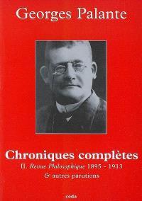 Chroniques complètes. Volume 2, La Revue philosophique de la France et de l'étranger & autres parutions