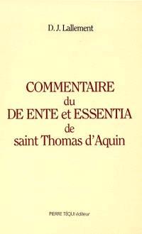 Commentaire du De ente et essentia de saint Thomas d'Aquin