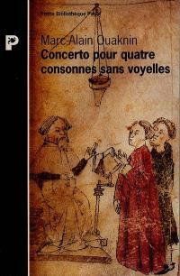 Concerto pour quatre consonnes sans voyelle