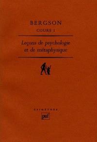 Cours. Volume 1, Leçons de psychologie et de métaphysique : Clermont-Ferrand, 1887-1888