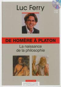 De Homère à Platon : la naissance de la philosophie