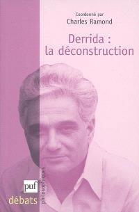 Derrida : la déconstruction