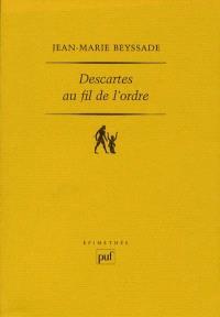 Descartes au fil de l'ordre