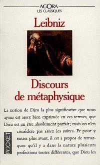 Discours de métaphysique; Sur la liberté, la grâce de Dieu; Correspondance avec Arnauld