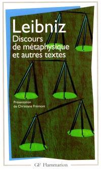 Discours de métaphysique : et autres textes : 1663-1689