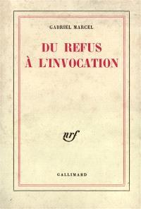 Du refus à l'invocation