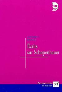 Ecrits sur Schopenhauer