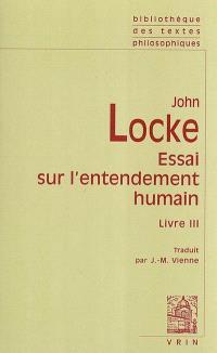 Essai sur l'entendement humain : livre III