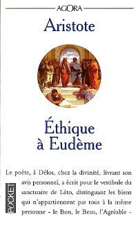 Ethique à Eudème; Suivi de Des vertus et des vices