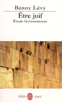 Etre juif : étude lévinasienne