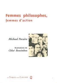 Femmes philosophes, femmes d'action