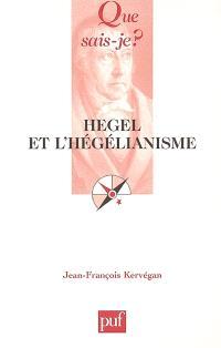 Hegel et l'hégélianisme
