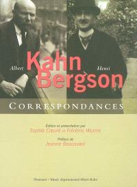 Henri Bergson et Albert Kahn, correspondances