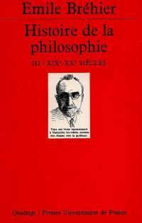 Histoire de la philosophie. Volume 3, Dix-neuvième et vingtième siècles