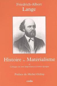 Histoire du matérialisme : critique de son importance à notre époque