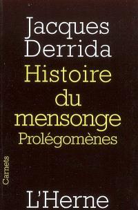 Histoire du mensonge : prolégomènes