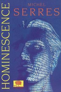 Hominescence