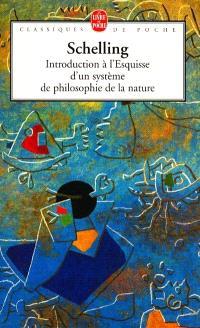 Introduction à l'Esquisse d'un système de philosophie de la nature