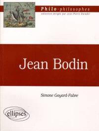 Jean Bodin (1529-1596) et sa politique philosophique