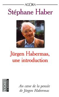 Jürgen Habermas : une introduction