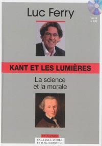 Kant et les Lumières : la science et la morale