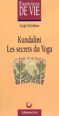 Kundalini, secret du yoga