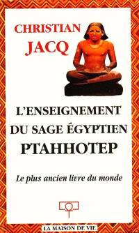 L'enseignement du sage égyptien Ptahhotep : le plus ancien livre du monde