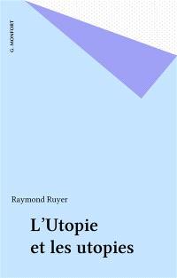 L'Utopie et les utopies