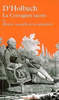 La contagion sacrée ou Histoire naturelle de la superstition