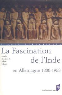 La fascination de l'Inde en Allemagne, 1800-1933