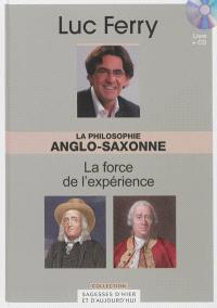 La philosophie anglo-saxonne : la force de l'expérience