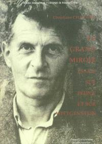 Le grand miroir : essais sur Peirce et sur Wittgenstein