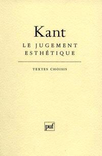 Le jugement esthétique : textes choisis