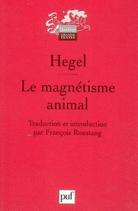 Le magnétisme animal, naissance de l'hypnose