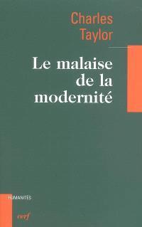 Le malaise de la modernité