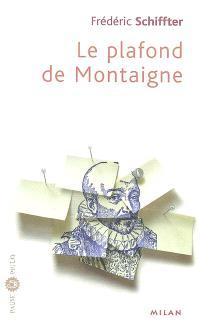 Le plafond de Montaigne