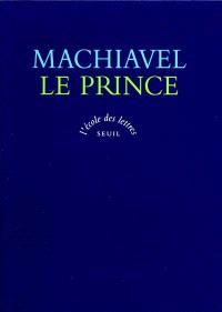 Le Prince; La Vie de Castruccio Castracani da Lucca