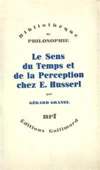 Le Sens du temps et de la perception chez E. Husserl