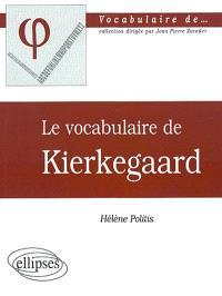 Le vocabulaire de Kierkegaard