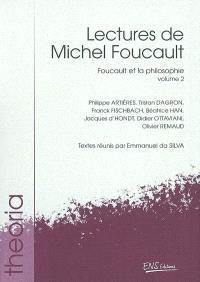 Lectures de Michel Foucault. Volume 2, Foucault et la philosophie