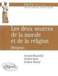 Les deux sources de la morale et de la religion, Henri Bergson