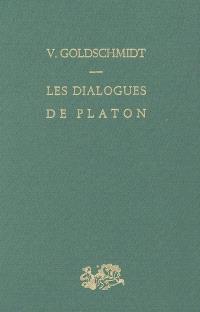Les dialogues de Platon : structure et méthode dialectique